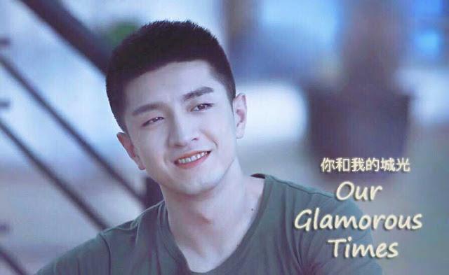 Drama Cina Our Glamorous Times