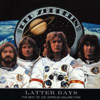 [2000] - Latter Days - Best Of Led Zeppelin Volume Two