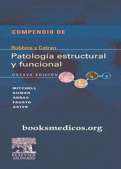 patologia estructural y funcional de robbins 8va edicion
