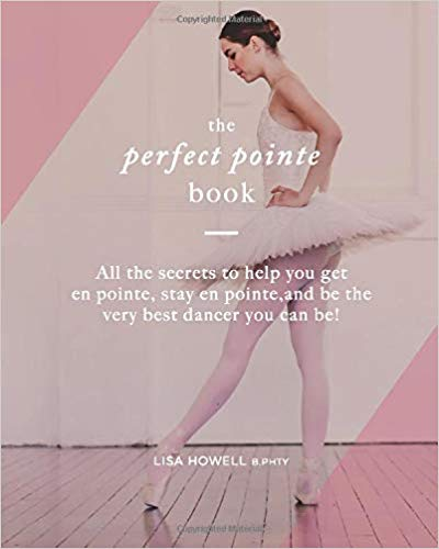 The Perfect Pointe Book