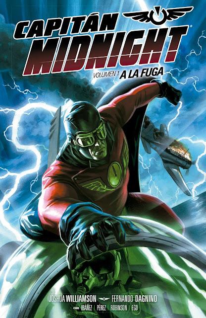 "Crítica de ""Capitán Midnight  A la Fuga"" (Joshua Williamson) por Diego Matos c272daae31a"