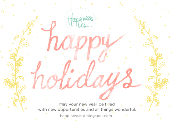Happy Holidays from Happiness is...