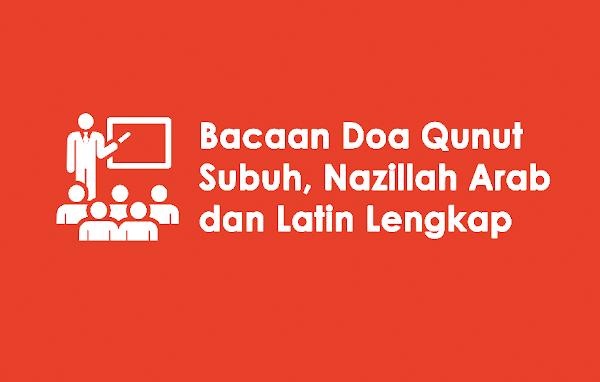 Bacaan Doa Qunut Subuh Nazillah Arab Dan Latin Lengkap