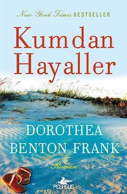 Kumdan Hayaller - Dorothea Benton Frank ePub PDF e-Kitap indir