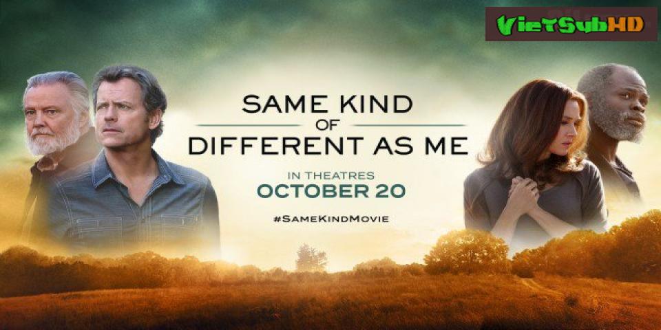 Phim Hành Trình Khác Biệt VietSub HD | Same Kind Of Different As Me 2017
