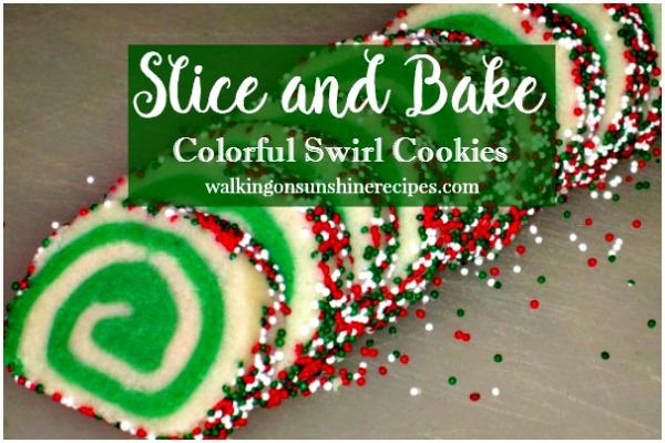 Slice and Bake Colorful Swirl Cookies from Walking on Sunshine.