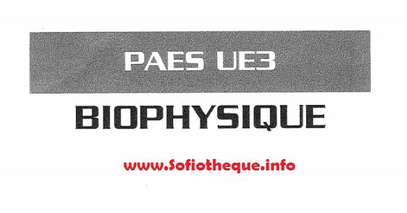 Télécharger | PAES  Biophysique UE3  livre PDF