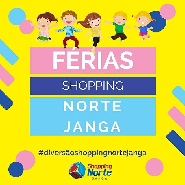férias no Shopping Norte Janga