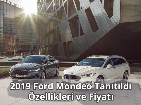 2019 Ford Mondeo Özellikleri ve Fiyatı