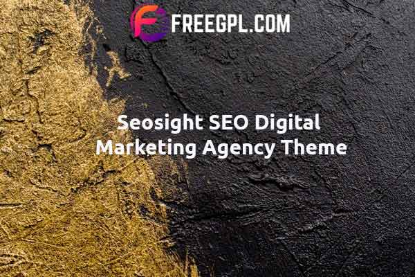 Seosight - Digital Marketing Agency WordPress Theme Nulled Download Free