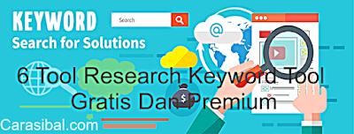 6 Tool Research Keyword Tool Gratis Dan Premium