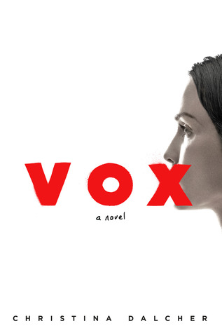 Quick Pick Book Review Vox By Christina Dalcher Books I Think - Can-pick-the-book-quick