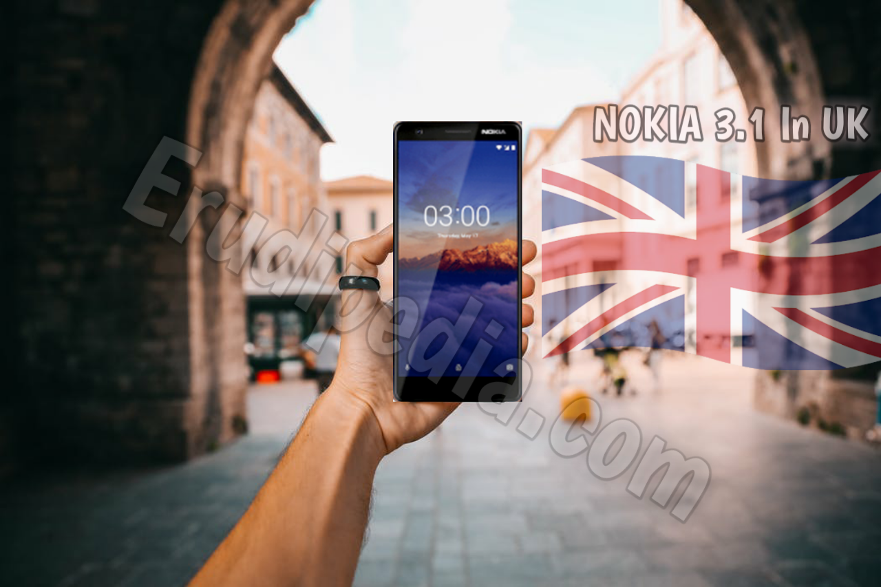 Nokia 3.1 UK launch