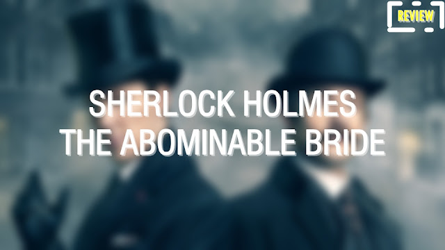 sherlock holmes the abominable bride