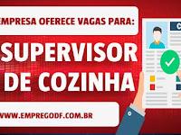Emprego para Supervisor de Cozinha com salário de R$ 2.000,00 - 22.11.18