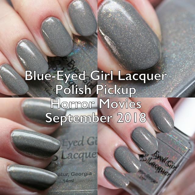 Blue-Eyed Girl Lacquer Polish Pickup Horror Movies September 2018
