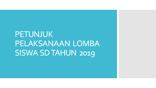 Petunjuk Pelaksanaan Lomba-Lomba Siswa SD Tahun 2019