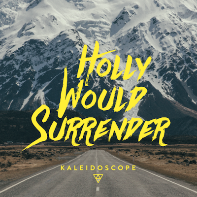 Holly Would Surrender stream new album 'Kaleidoscope' and release music video