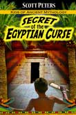 Secret of the Egyptian Curse by Scott Peters