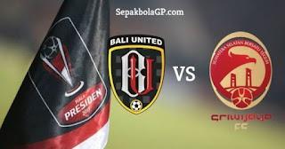 Bali United vs Sriwijaya FC: Waspadai Amukan Serdadu Tridatu