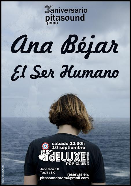 Aniversario PitaSound Prom - Ana Béjar y El Ser Humano