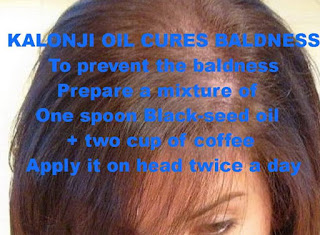 Kalonji oil cures baldness. To prevent the baldness Prepare a mixture of one spoon Black-seed oil along with two cup of coffee apply it on head at-least twice a day