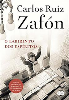 O Labirinto dos Espíritos - Carlos Ruiz Zafón - O Cemitério dos Livros Esquecidos - livro 4