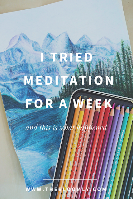 I Tried Meditation for a Week and This is What Happened