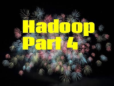 hadoop part 4