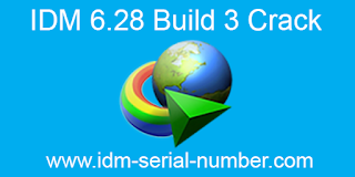 IDM 6.28 Build 5 Crack and Serial Number 100% Workign with Lifetime