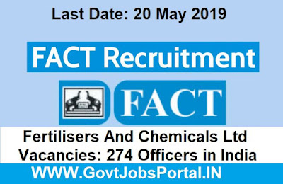 FACT Recruitment for Various Posts 2019