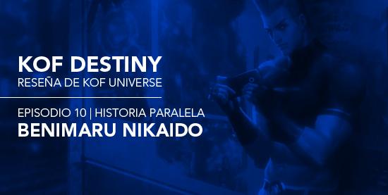 http://www.kofuniverse.com/2017/10/resena-de-kof-destiny-episodio-10.html
