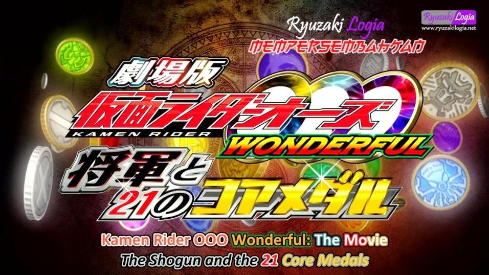 Kamen Rider OOO The Movie Wonderful: Sang Shogun dan 21 Core Medal Subtitle Indonesia