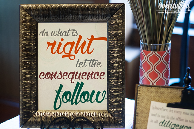 "Free printable ""Do What is Right Let the Consequence Follow"" Our family theme this year focuses on the blessings received when we are diligent in doing our duty. #overstuffedlife"