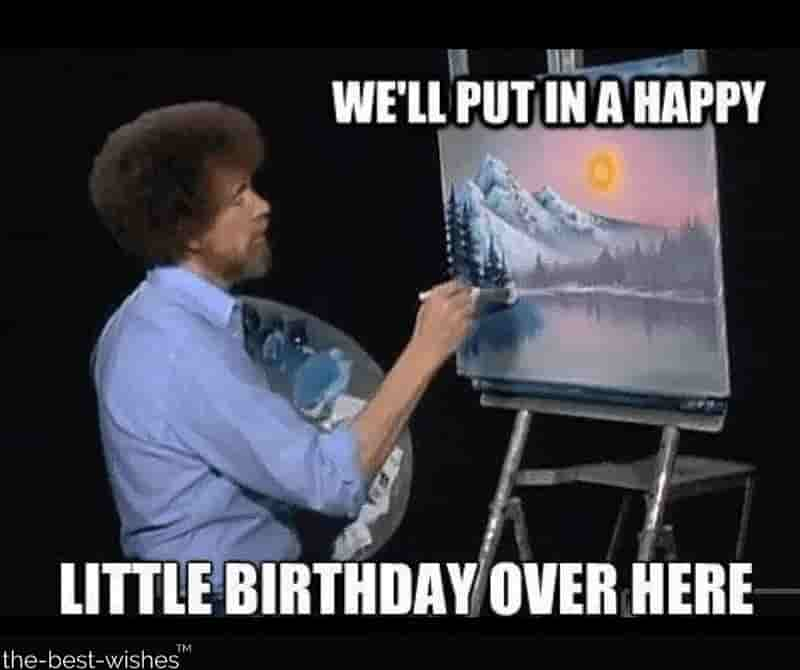 bob ross happy birthday painting memes