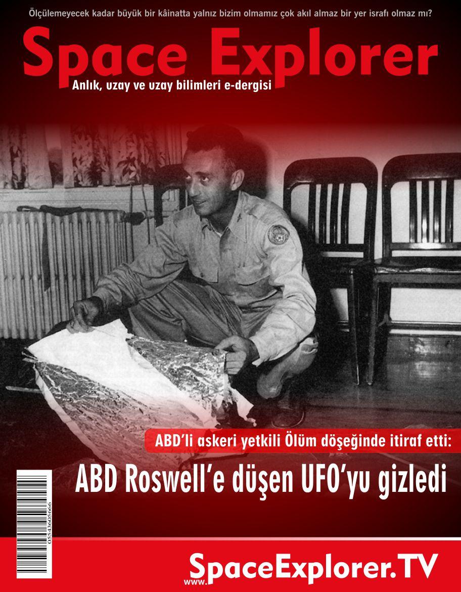 ABD'li askeri yetkili ölüm döşeğinde itiraf etti: ABD Roswell'e düşen UFO'yu gizledi