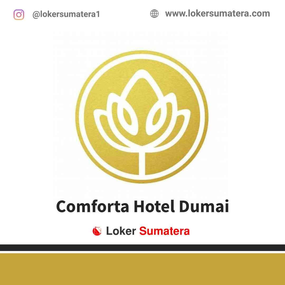 Lowongan Kerja Dumai, Comforta Hotel Juni 2021