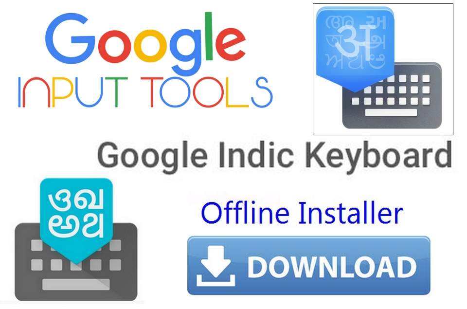 Google input tools Hindi offline installer free download