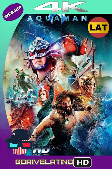 Aquaman (2018) IMAX WEB-DL 4K HDR Latino-Ingles MKV