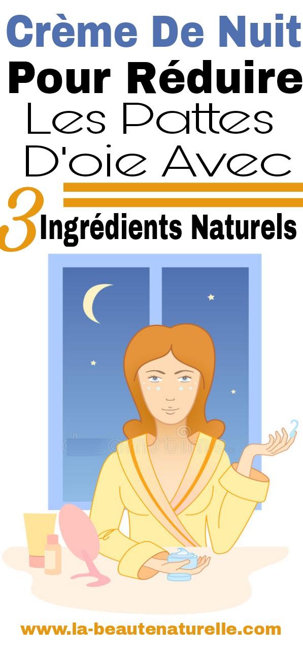 Crème de nuit pour réduire les pattes d'oie avec 3 ingrédients naturels