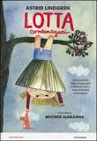 Lotta Combinaguai di Astrid Lindgren