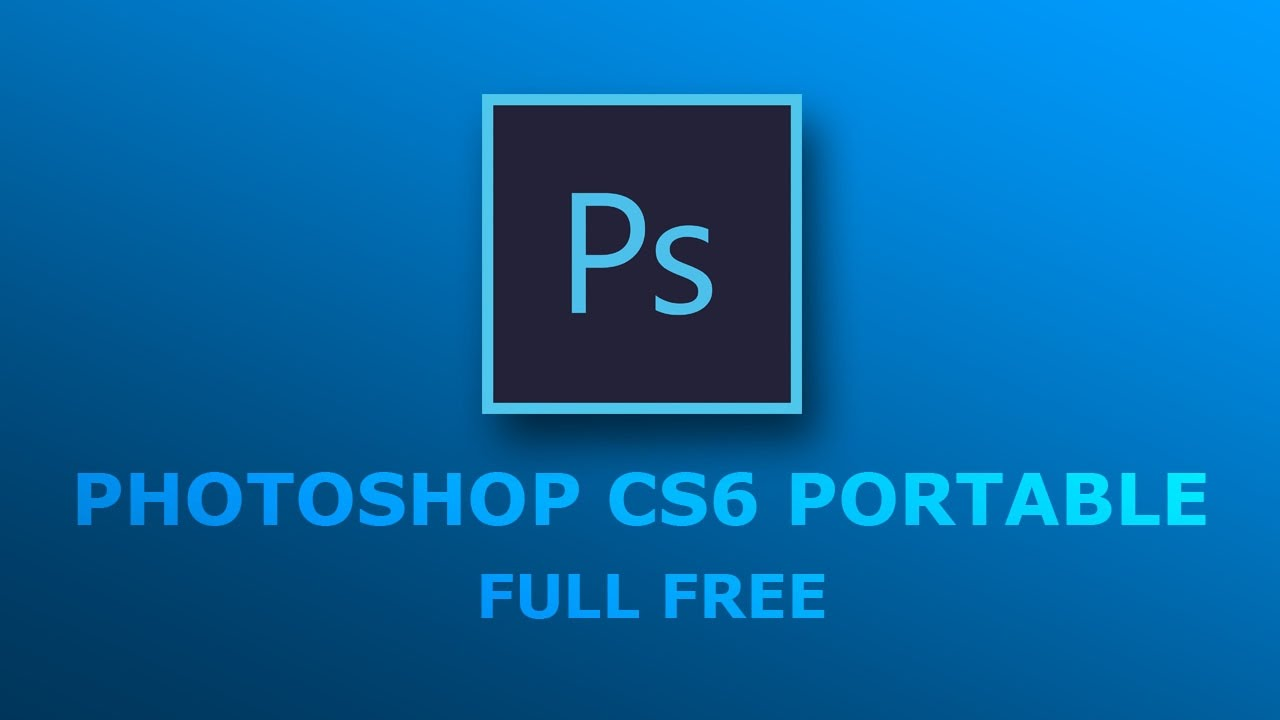photoshop cs6 free download full version for windows 10 64 bit