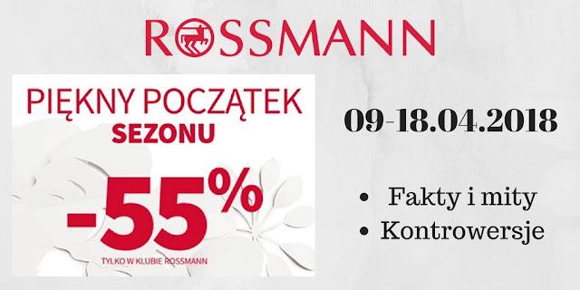 PROMOCJA W ROSSMANN - 55 % NA MAKIJAŻ - KWIECIEŃ 2018 - KONTROWERSJE