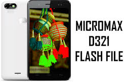 Micromax D321 Firmware Flash Stock ROM Download (Flash File)