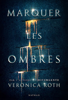 https://lacaverneauxlivresdelaety.blogspot.fr/2017/02/marquer-les-ombres-de-veronica-roth.html