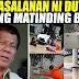 ALAMIN: Isinisi Na Nila Kay Pres Duterte Ang Matinding Pagbaha