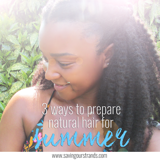 Summer Natural Hair www.savingourstrands.com