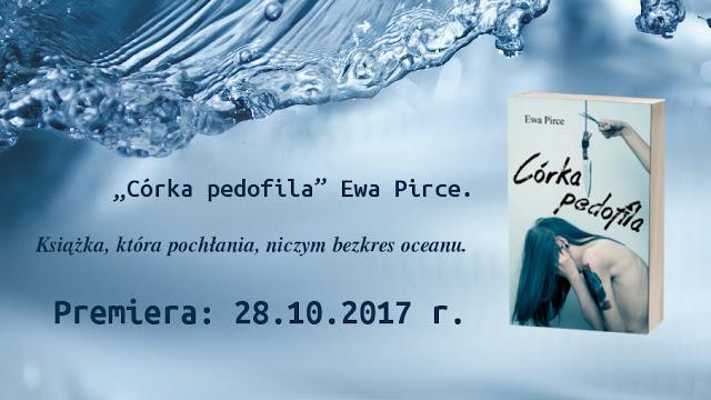 Ulubione cytaty # Córka Pedofila Ewa Pirce!