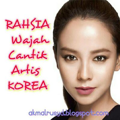 Rahsia Kulit Cantik Artis Korea Yang Glowing