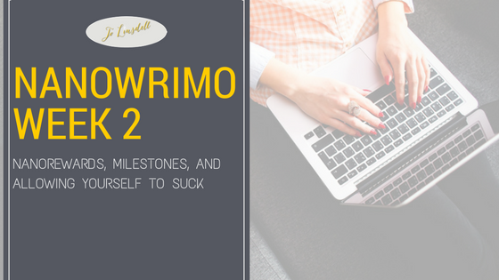 #NaNoWriMo2016: Week 2  #NaNoWriMo #amwriting